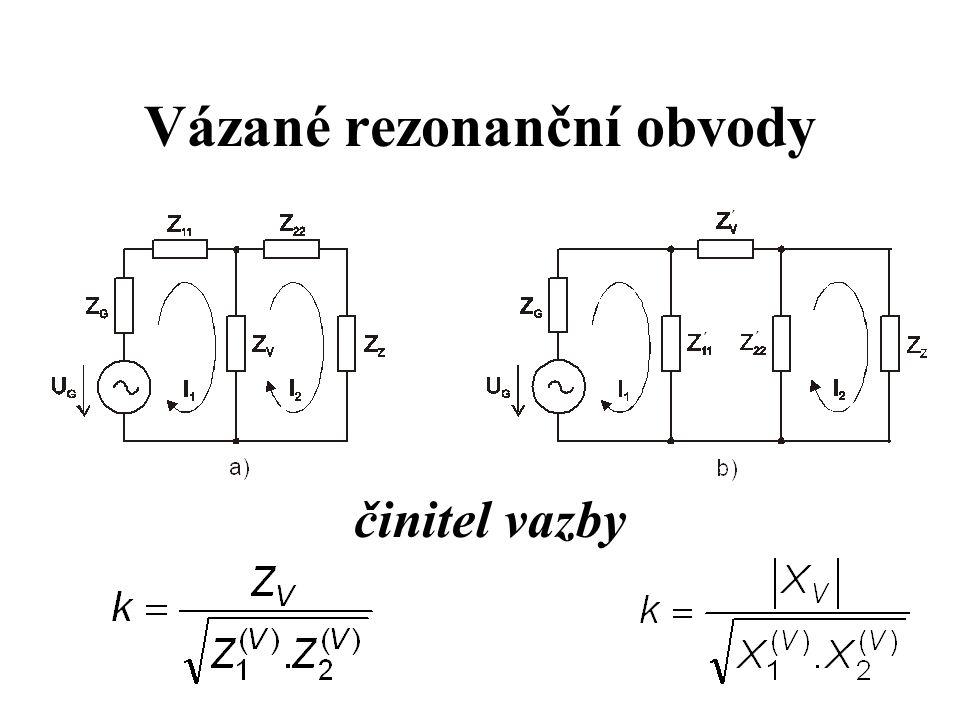 Vázané rezonanční obvody činitel vazby