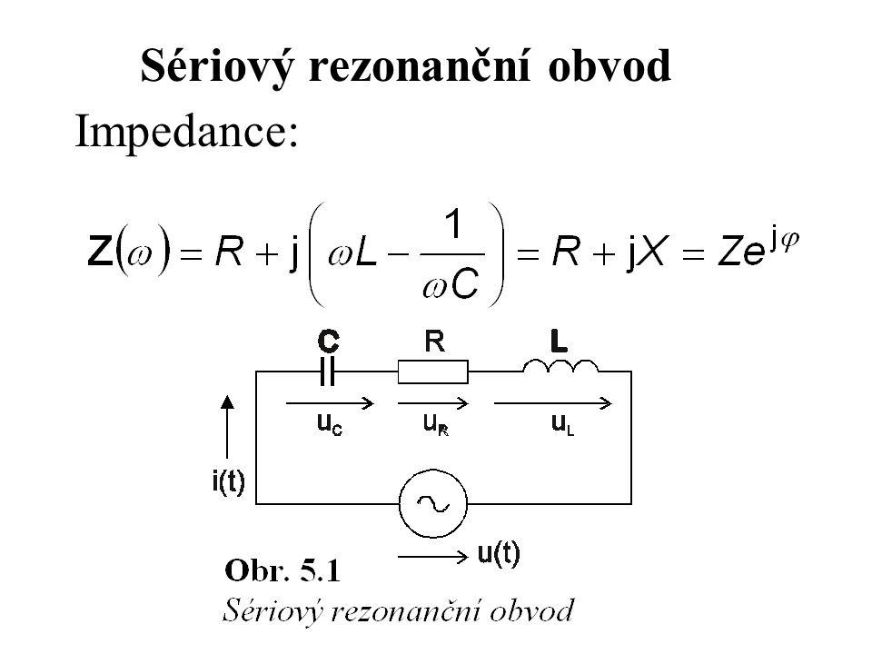 Při harmonickém buzení obvodu ze zdroje napětí s amplitudou U, závisí proud tekoucí obvodem na modulu impedance a tedy i na kmitočtu signálu zdroje.