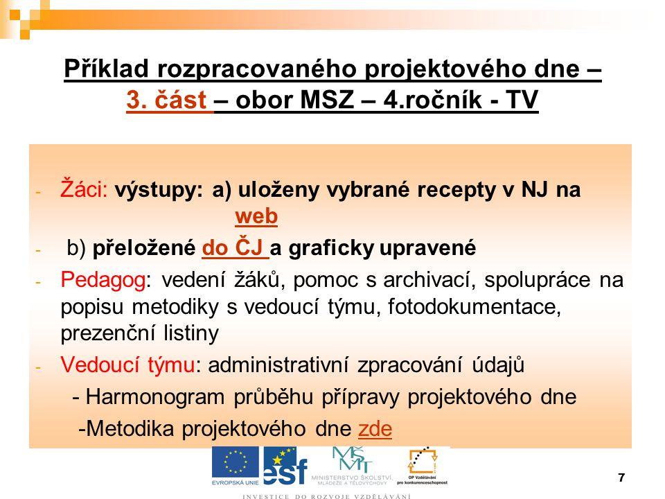 7 Příklad rozpracovaného projektového dne – 3.část – obor MSZ – 4.ročník - TV 3.