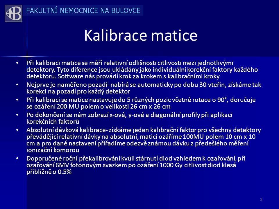 Kalibrace matice • Při kalibraci matice se měří relativní odlišnosti citlivosti mezi jednotlivými detektory.