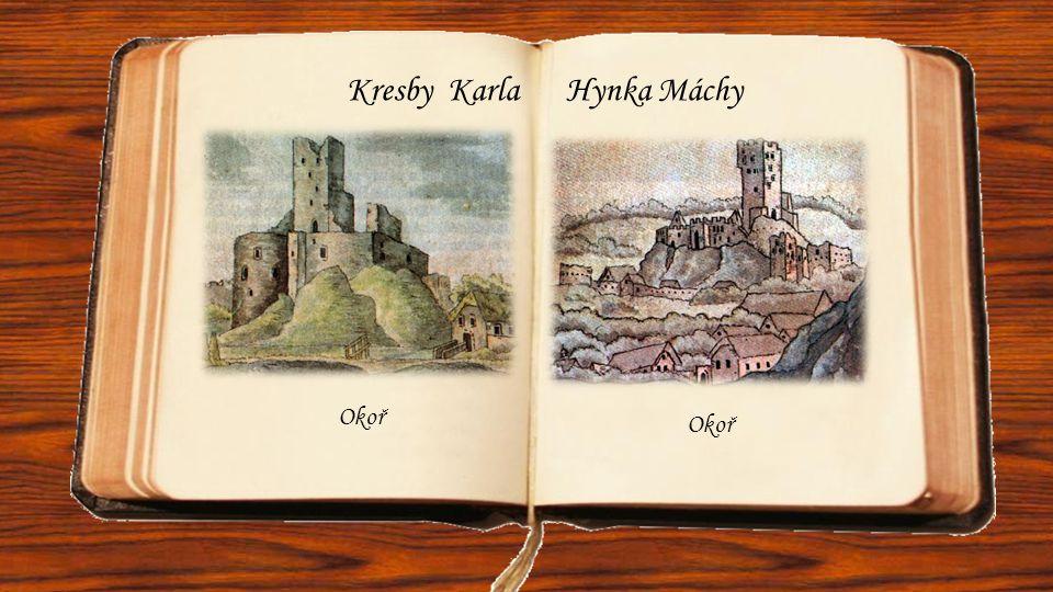 Kresby Karla Hynka Máchy Okoř