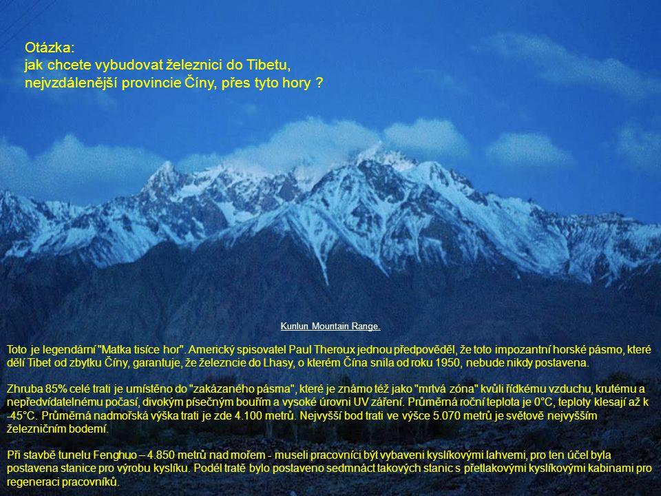 Kunlun Mountain Range. Toto je legendární