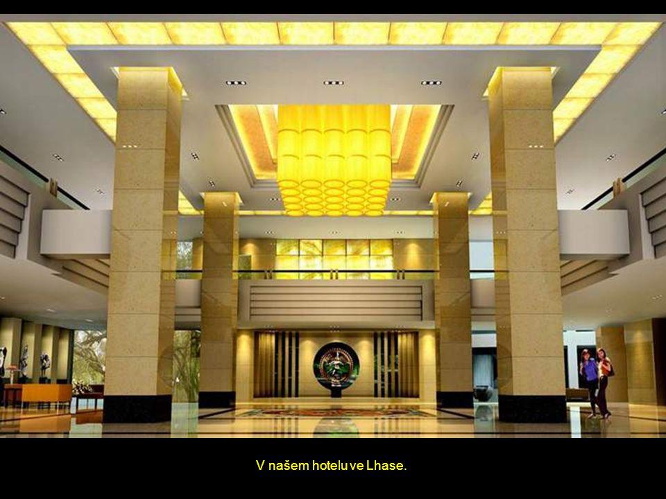 V našem hotelu ve Lhase.
