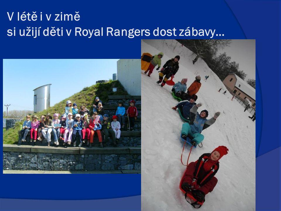 V létě i v zimě si užijí děti v Royal Rangers dost zábavy…