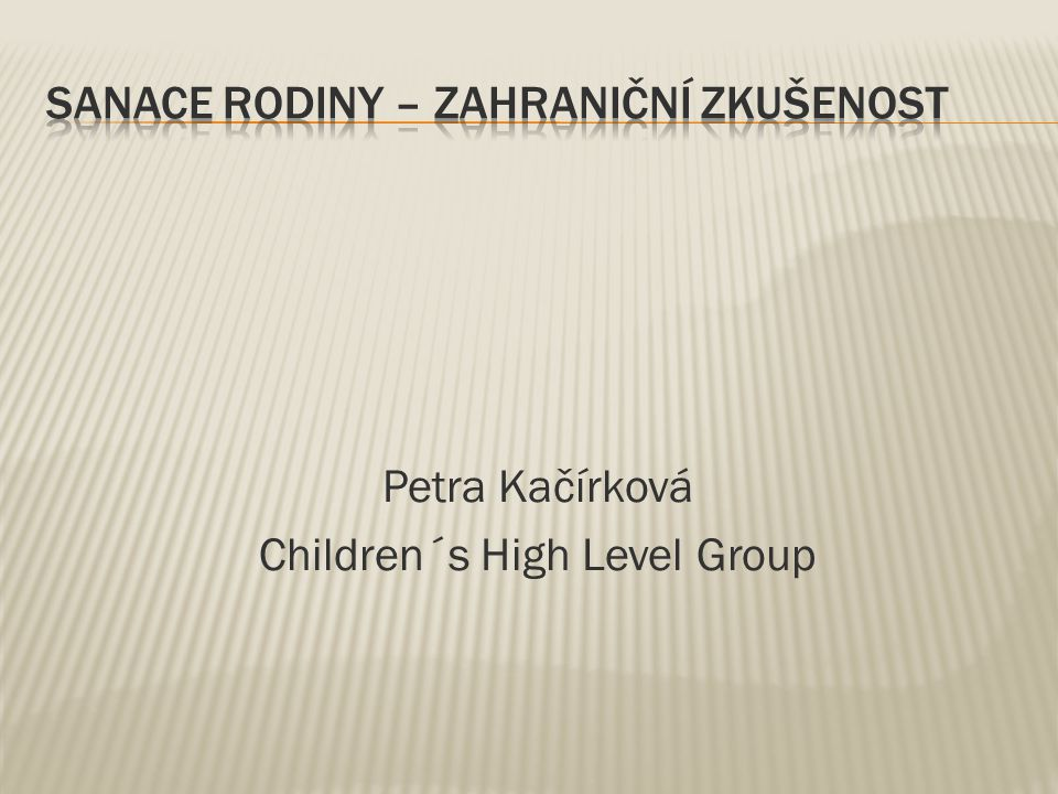 Petra Kačírková Children´s High Level Group