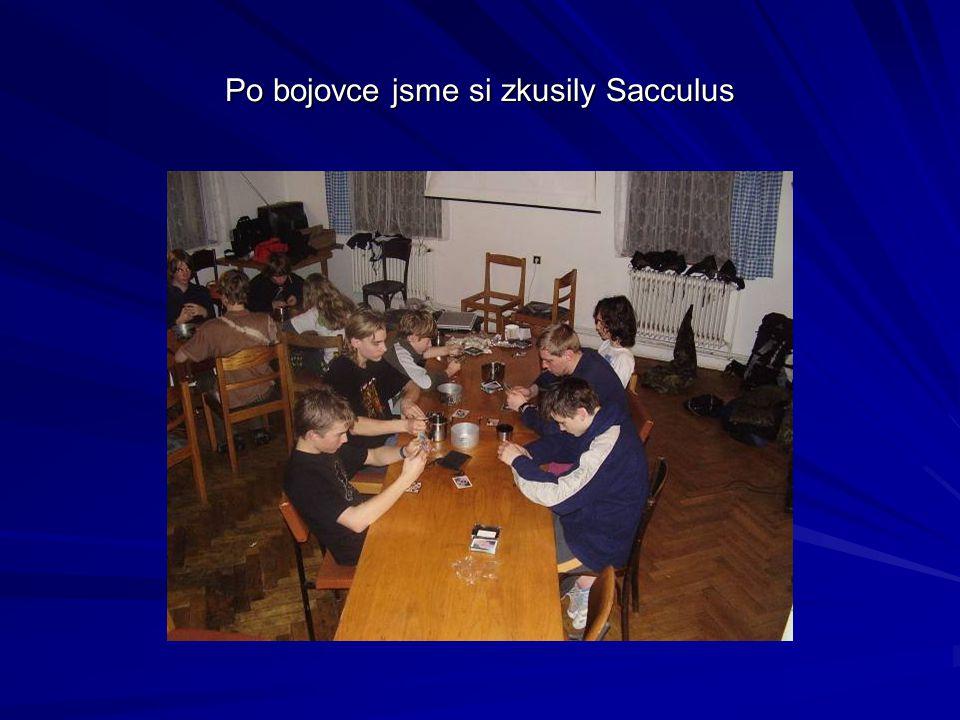 Po bojovce jsme si zkusily Sacculus