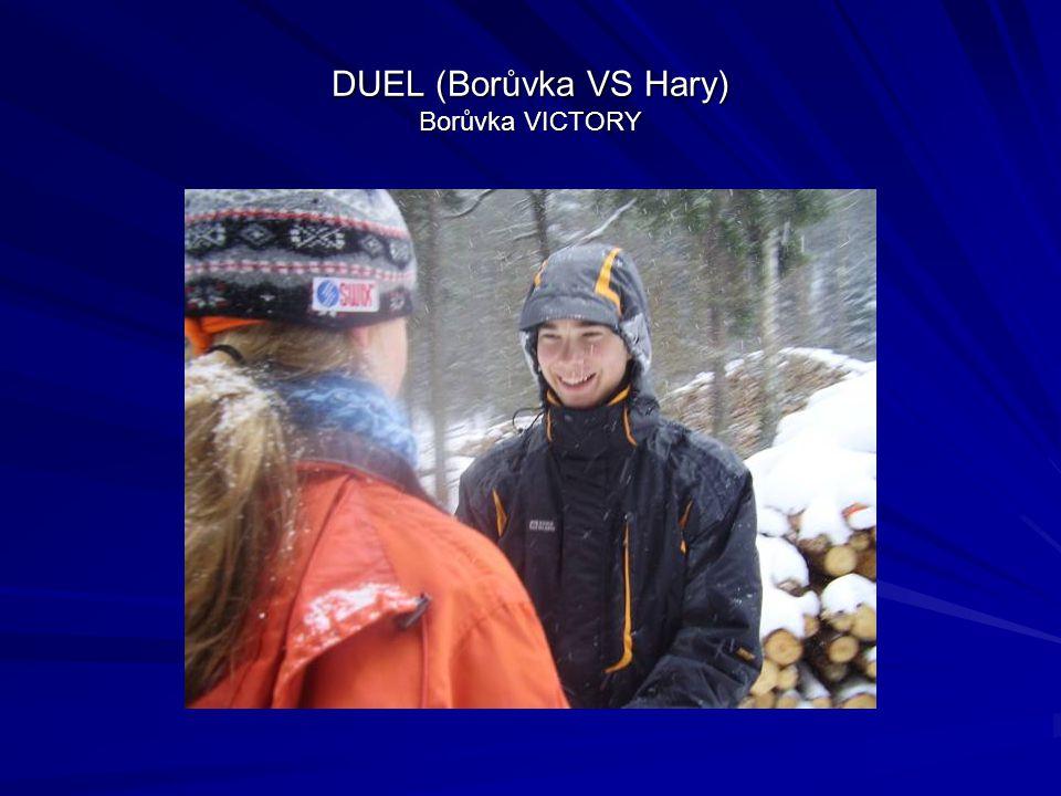 DUEL (Borůvka VS Hary) Borůvka VICTORY