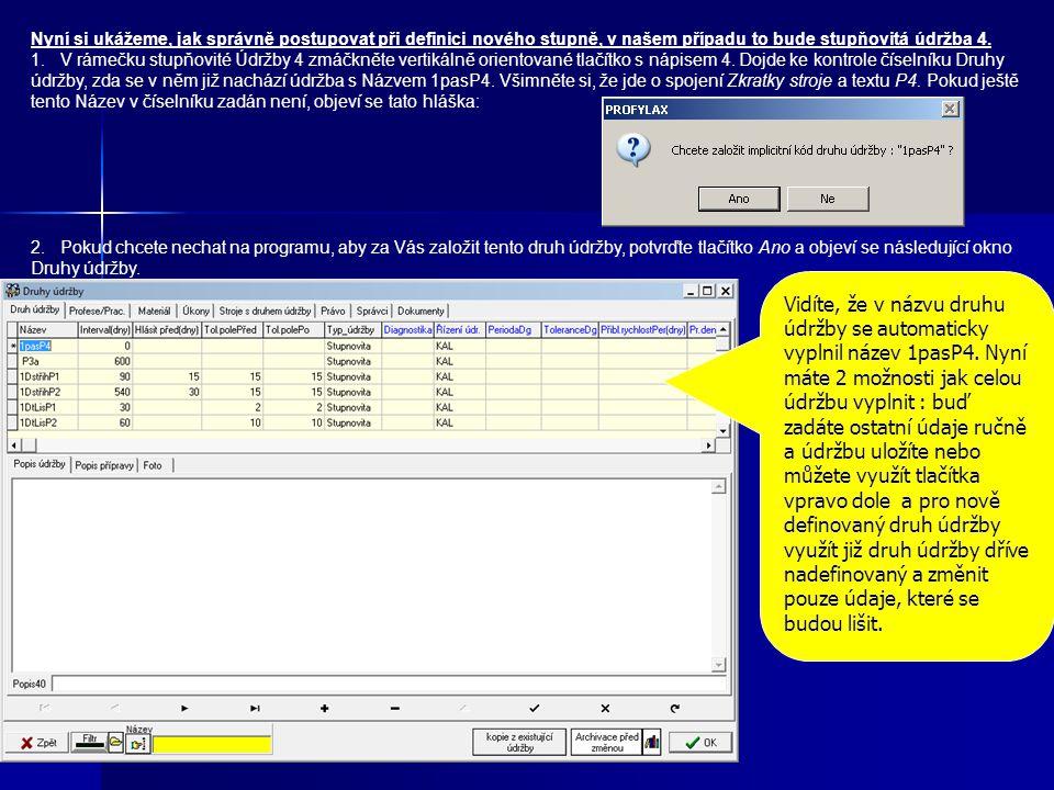 Na záložce Detail se zadávají základní informace o stroji ve formulářové podobě. Povinné údaje jsou Evidenční číslo a Název. Každý stroj lze na kartě
