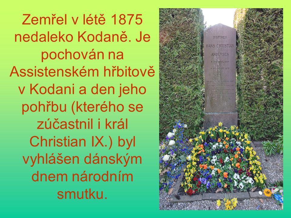 Zemřel v létě 1875 nedaleko Kodaně. Je pochován na Assistenském hřbitově v Kodani a den jeho pohřbu (kterého se zúčastnil i král Christian IX.) byl vy