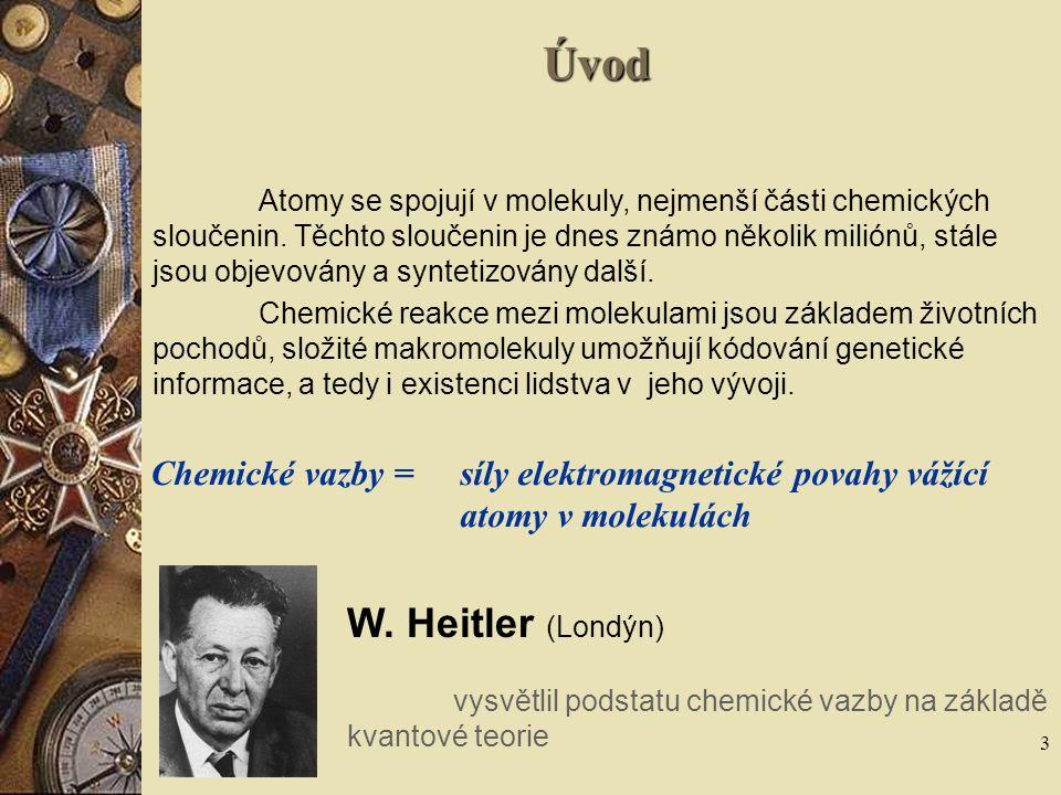3 Úvod Atomy se spojují v molekuly, nejmenší části chemických sloučenin. Těchto sloučenin je dnes známo několik miliónů, stále jsou objevovány a synte