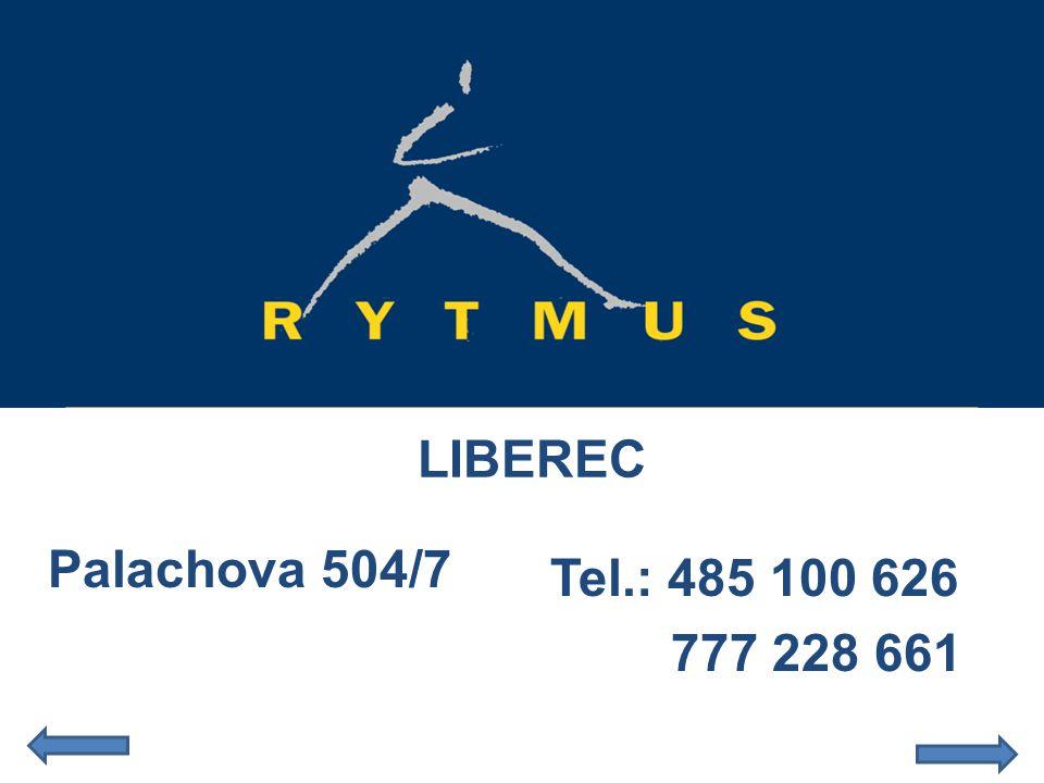 LIBEREC Palachova 504/7 Tel.: 485 100 626 777 228 661