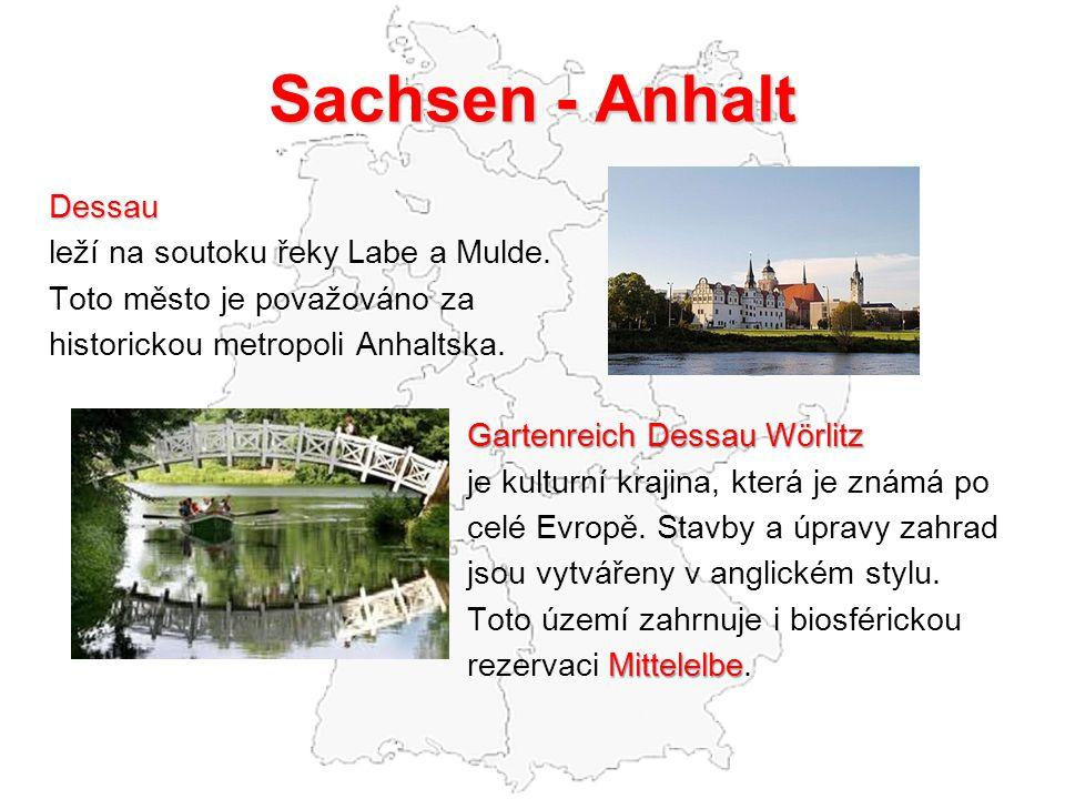 Sachsen - Anhalt Dessau leží na soutoku řeky Labe a Mulde.
