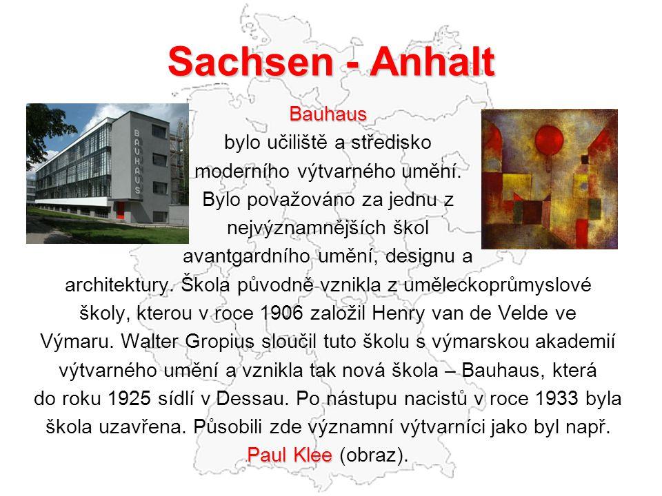 Sachsen - Anhalt Bauhaus bylo učiliště a středisko moderního výtvarného umění.