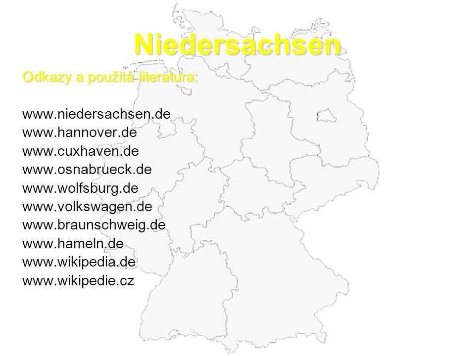 Niedersachsen Odkazy a použitá literatura: www.niedersachsen.de www.hannover.de www.cuxhaven.de www.osnabrueck.de www.wolfsburg.de www.volkswagen.de w