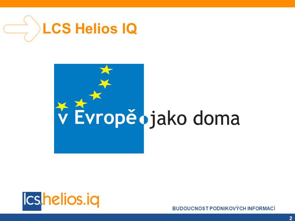 BUDOUCNOST PODNIKOVÝCH INFORMACÍ 23 Souhrnné hlášení v Heliosu •Souhrnné hlášení - součást účetnictví LCS Helios IQ •Podkladem budou účetní záznamy v deníku – vč.