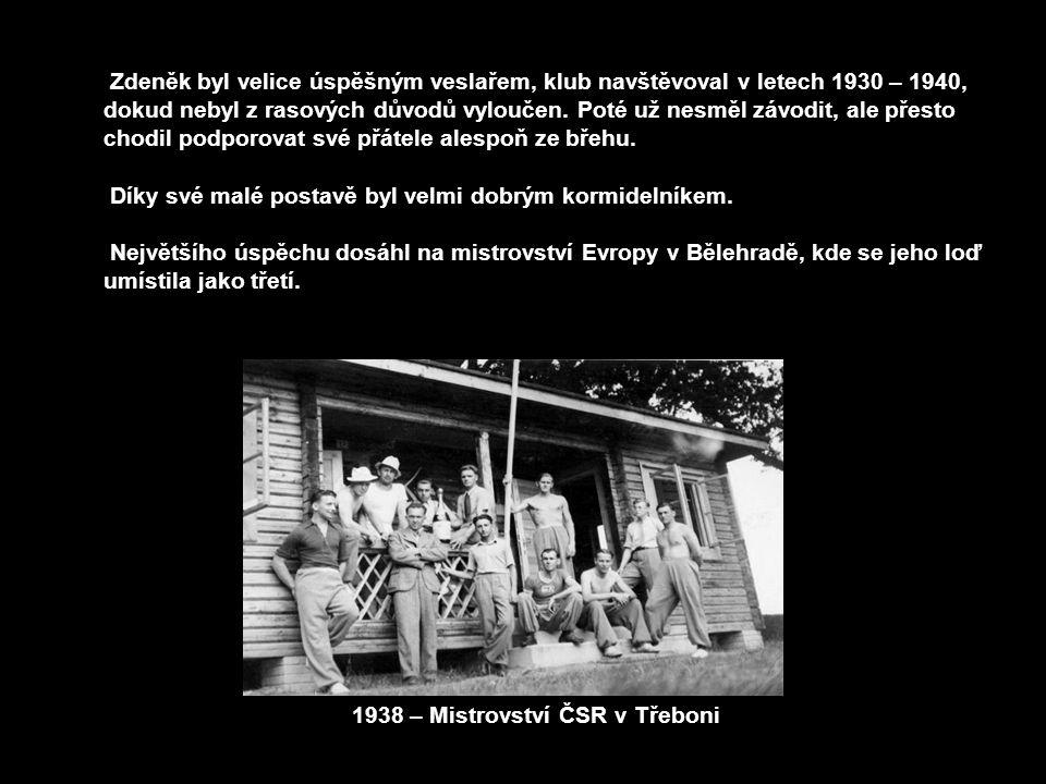 Zdeněk byl velice úspěšným veslařem, klub navštěvoval v letech 1930 – 1940, dokud nebyl z rasových důvodů vyloučen. Poté už nesměl závodit, ale přesto