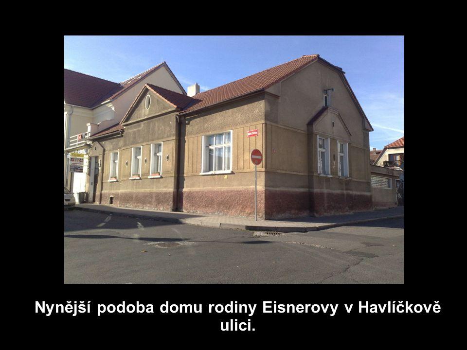 1.6.2011 Nynější podoba domu rodiny Eisnerovy v Havlíčkově ulici.