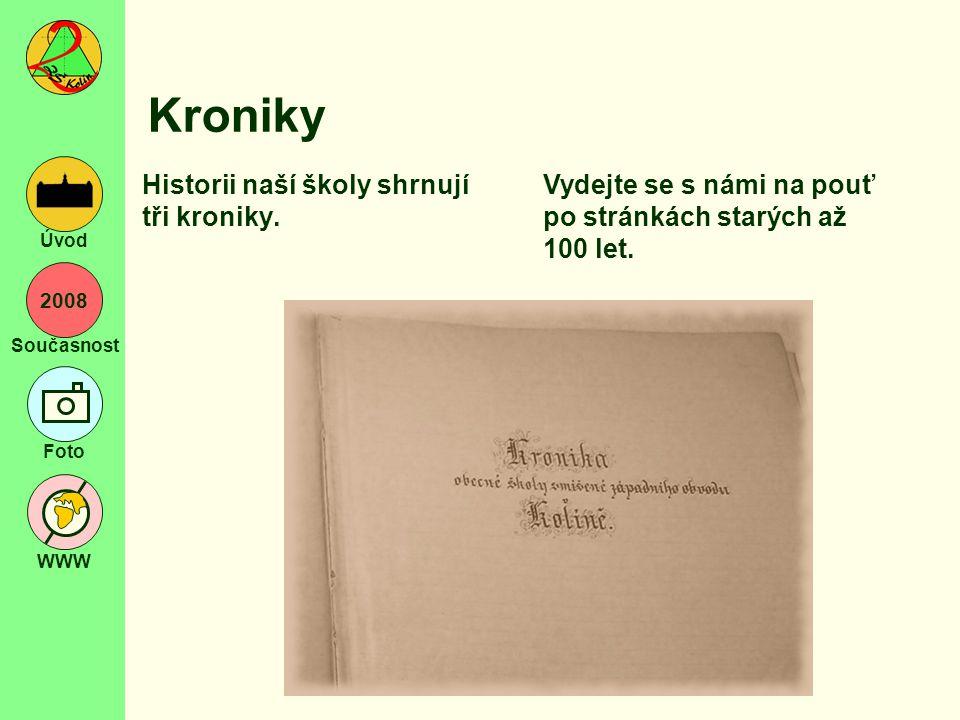 """2008 Současnost Foto WWW Úvod Zřízení školy """"C.k."""