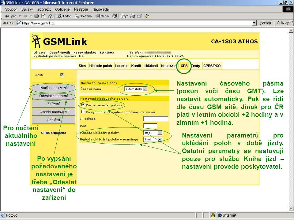 Nastavení časového pásma (posun vůči času GMT). Lze nastavit automaticky, Pak se řídí dle času GSM sítě. Jinak pro ČR platí v letním období +2 hodiny