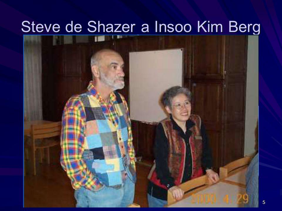 5 Steve de Shazer a Insoo Kim Berg