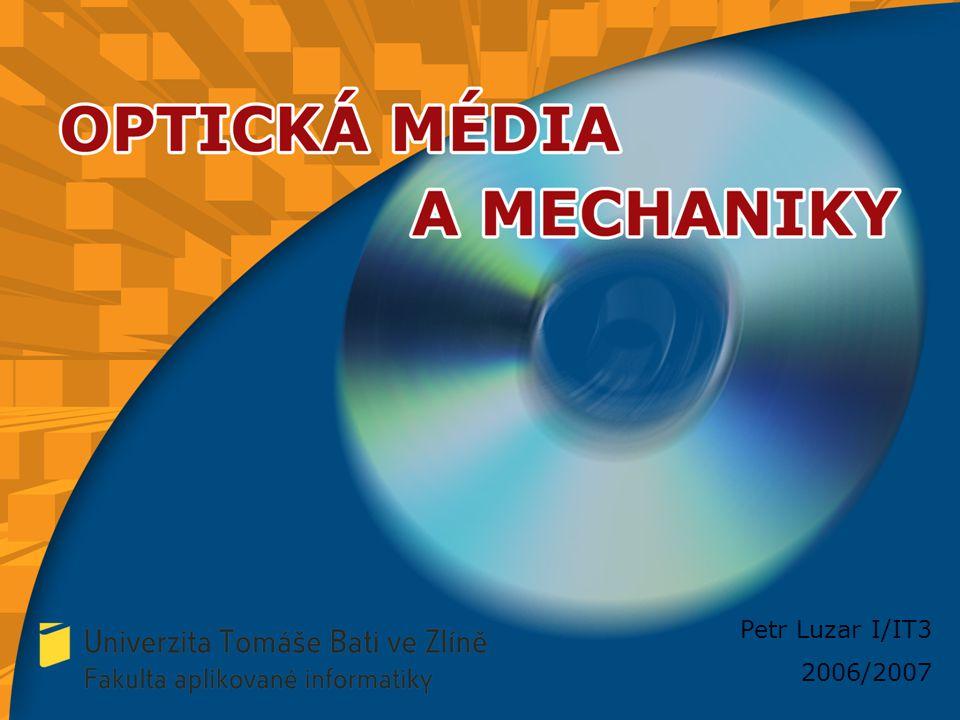 Formáty mechanik a médií CD  Jsou to standardy pro ukládání dat  Red Book - pro záznam digitálního zvuku (150 kB/s)  Yellow Book - slouží pro záznam počítačových dat  Green Book - využívá se pro multimediální aplikace  Orange Book - popisuje způsob záznamu na média  White Book - standard definuje VideoCD