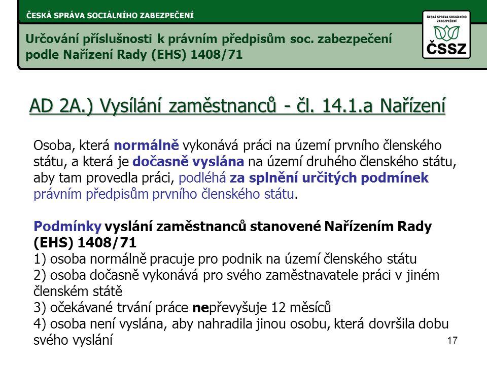 17 AD 2A.) Vysílání zaměstnanců - čl.