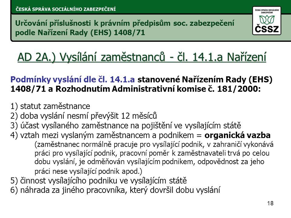 18 AD 2A.) Vysílání zaměstnanců - čl.