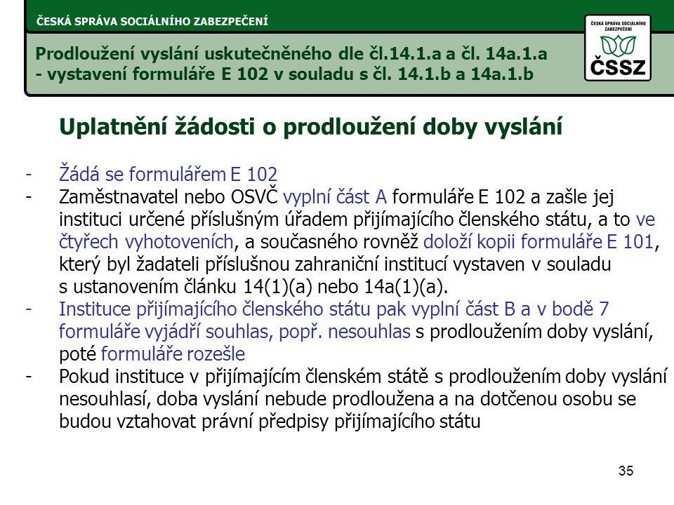 35 Prodloužení vyslání uskutečněného dle čl.14.1.a a čl.