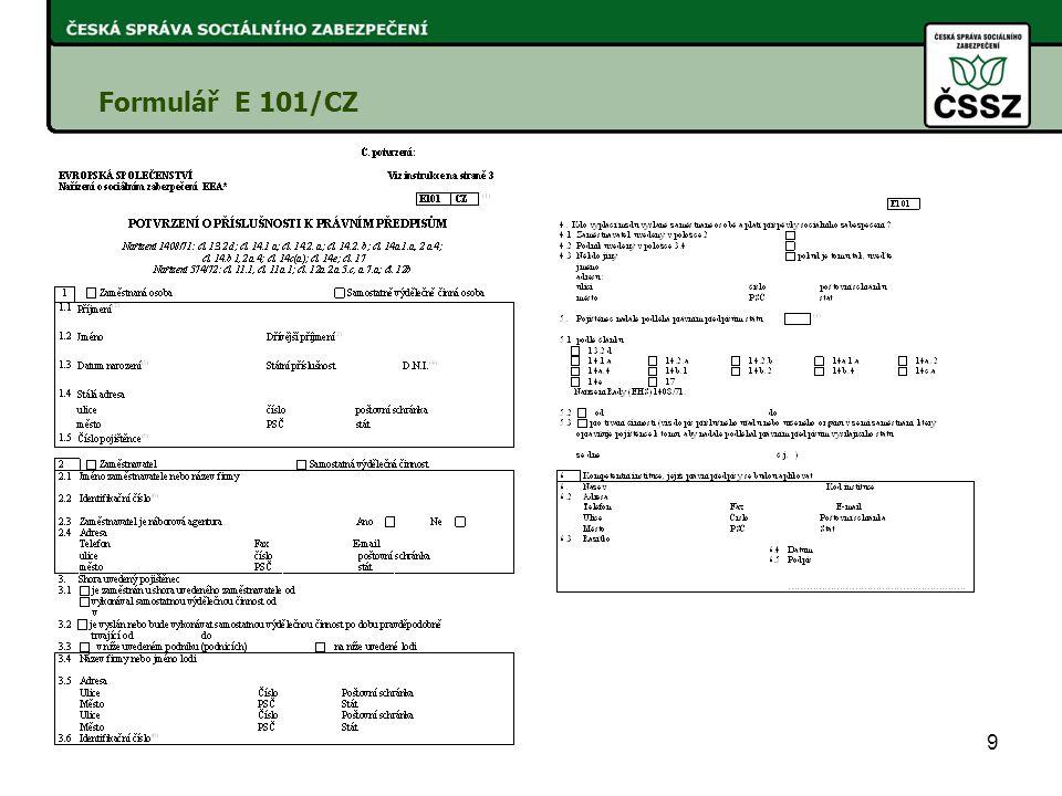 9 Formulář E 101/CZ