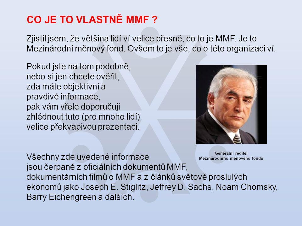 ODPŮRCI MMF Joseph Stiglitz odešel v roce 1999 z pozice hlavního ekonoma SB a stal se ostrým kritikem MMF.