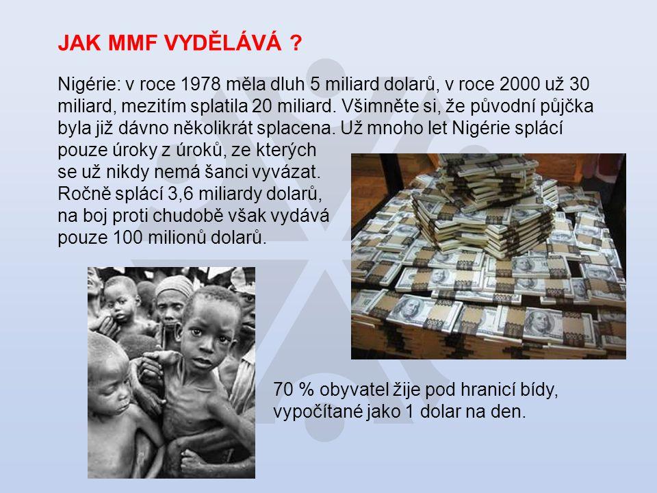 JAK MMF VYDĚLÁVÁ .