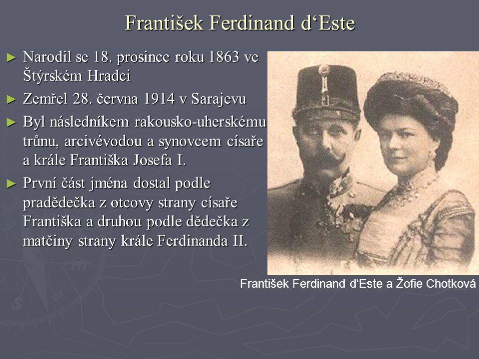 ► Narodil se 18. prosince roku 1863 ve Štýrském Hradci ► Zemřel 28. června 1914 v Sarajevu ► Byl následníkem rakousko-uherskému trůnu, arcivévodou a s