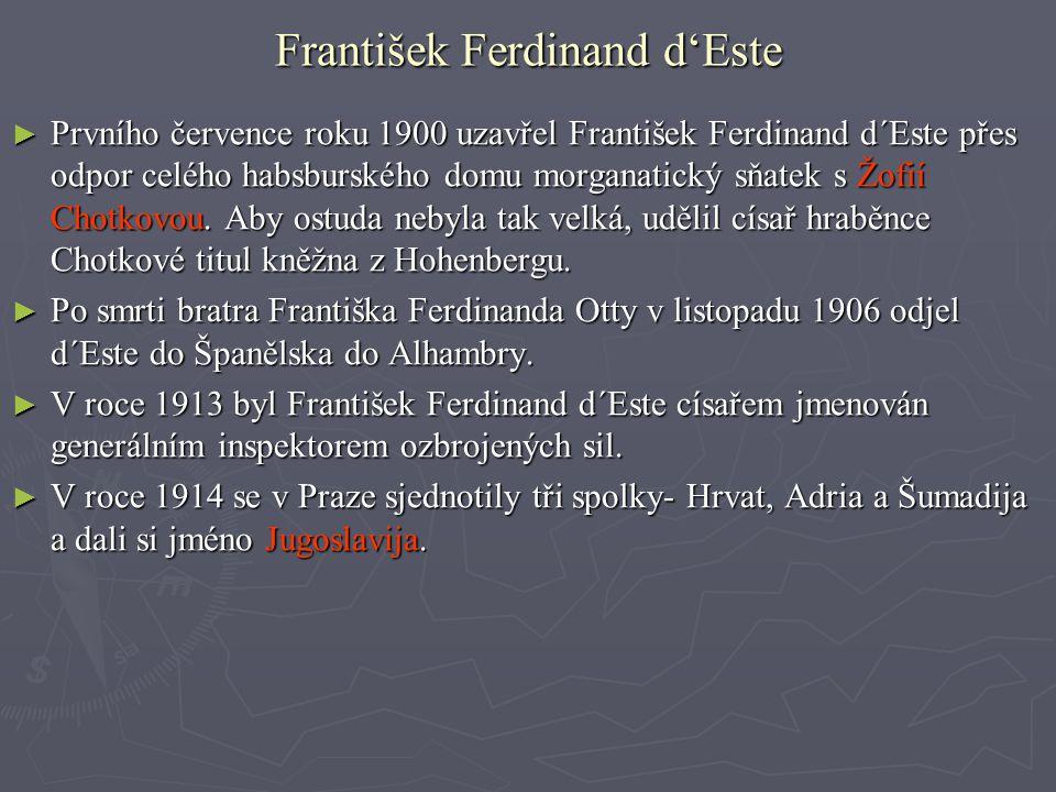 Atentát ► Bělehradští důstojníci, patřící k Černé ruce se dozvěděli, že v červnu roku 1914 přijede František Ferdinand d´Este do Sarajeva na manévry.