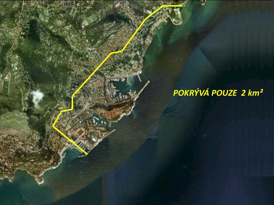 POKRÝVÁ POUZE 2 km²