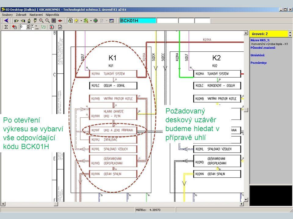 Po otevření výkresu se vybarví vše odpovídající kódu BCK01H Požadovaný deskový uzávěr budeme hledat v přípravě uhlí
