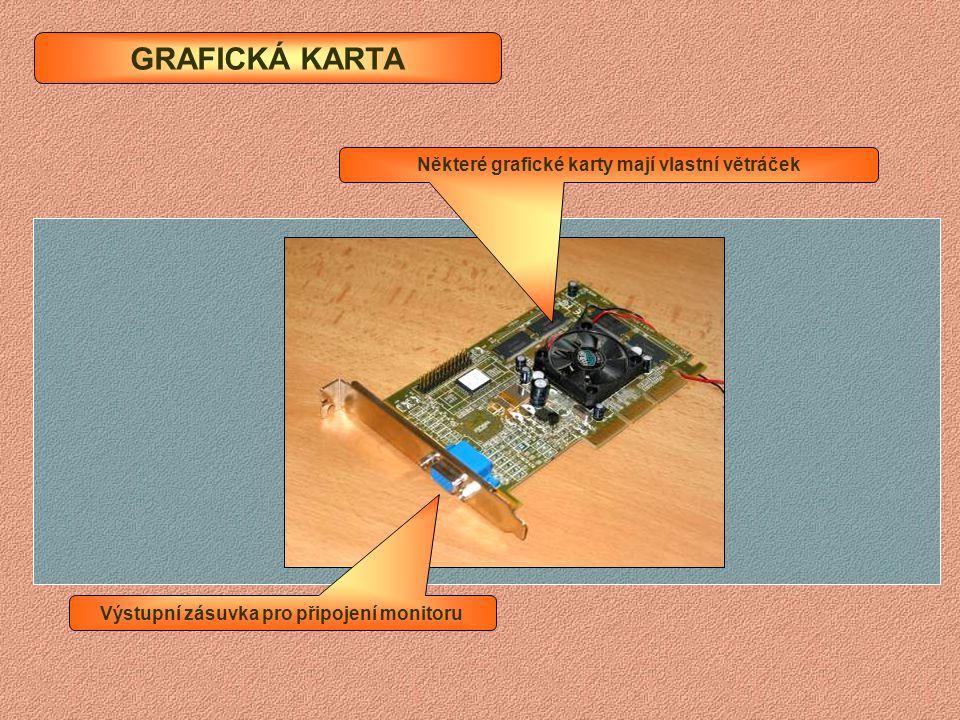 ZVUKOVÁ A SÍŤOVÁ KARTA Vnější zdroj, mikrofon, reproduktory Síťová karta do zastaralé zásuvky ISA Zvuková karta do zásuvky PCI