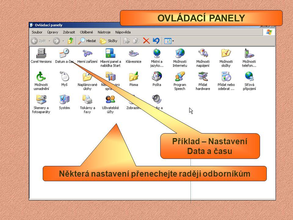 OKNO – Pevný disk Složka s Dokumenty a dalšími soubory uživatele Složka Windows s operačním systémem Složka Program Files, kde jsou uloženy programy S