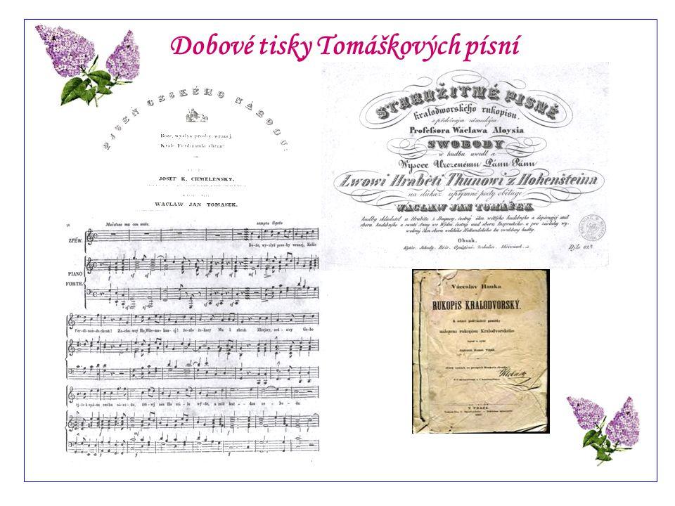 Z událostí Tomáškova života 1837 - 1850 Na začátku 30.let 19.století byla Tomáškova klavírní škola proslavená doma i v cizině, zdokonalit se k mistrovi přicházeli i hotoví umělci, např.