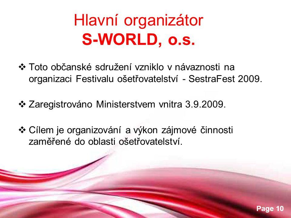 Free Powerpoint Templates Page 10  Toto občanské sdružení vzniklo v návaznosti na organizaci Festivalu ošetřovatelství - SestraFest 2009.  Zaregistr