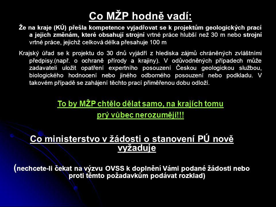 Co ministerstvo v žádosti o stanovení PÚ nově vyžaduje ( nechcete-li čekat na výzvu OVSS k doplnění Vámi podané žádosti nebo proti těmto požadavkům po