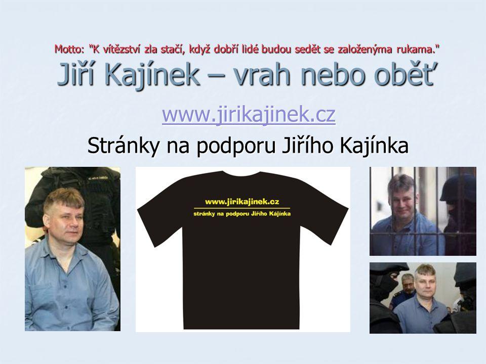 Řídil Štefan Janda.Podle rozsudku vrah střílel oběma rukama najednou.