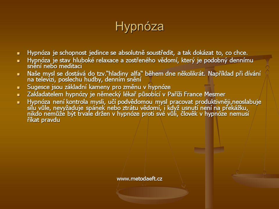 Hypnóza  Hypnóza je schopnost jedince se absolutně soustředit, a tak dokázat to, co chce.  Hypnóza je stav hluboké relaxace a zostřeného vědomí, kte