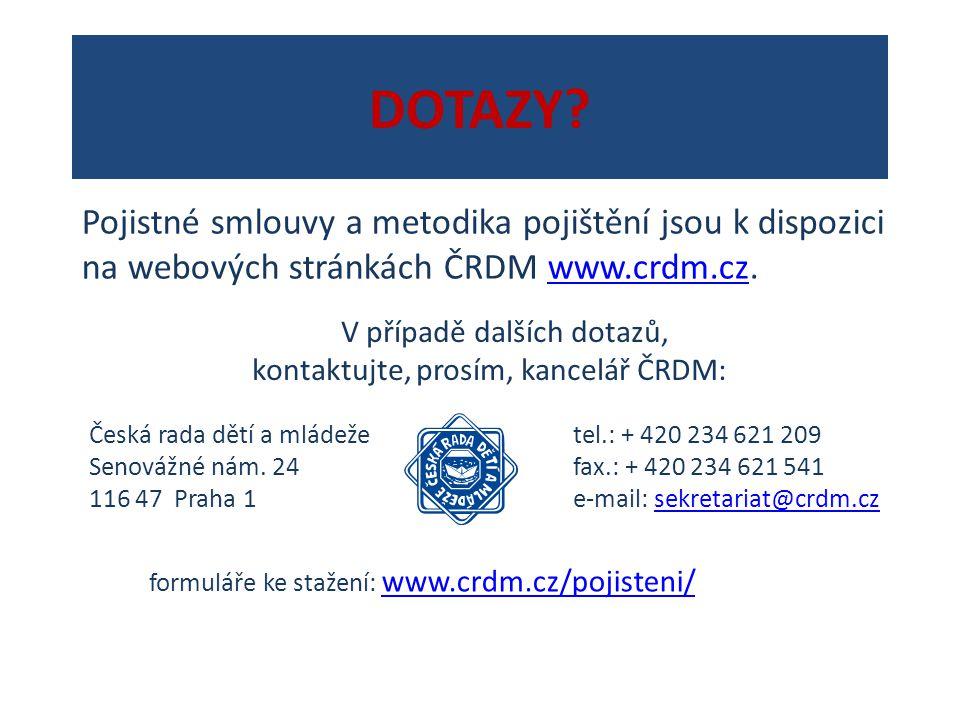 DOTAZY? V případě dalších dotazů, kontaktujte, prosím, kancelář ČRDM: Česká rada dětí a mládeže Senovážné nám. 24 116 47 Praha 1 tel.: + 420 234 621 2