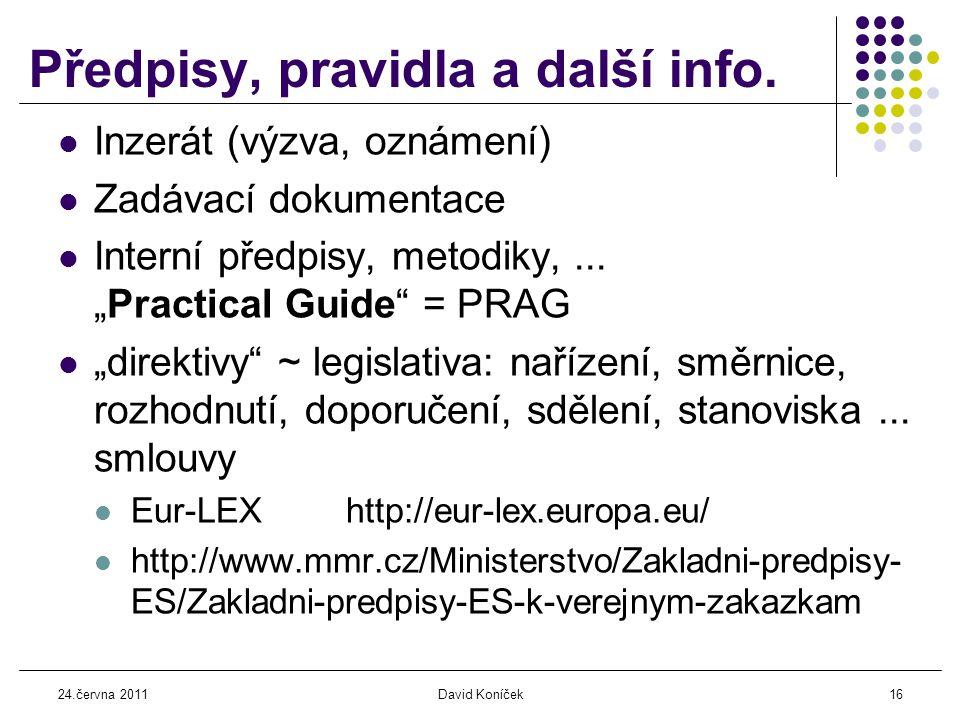 24.června 2011David Koníček16 Předpisy, pravidla a další info.