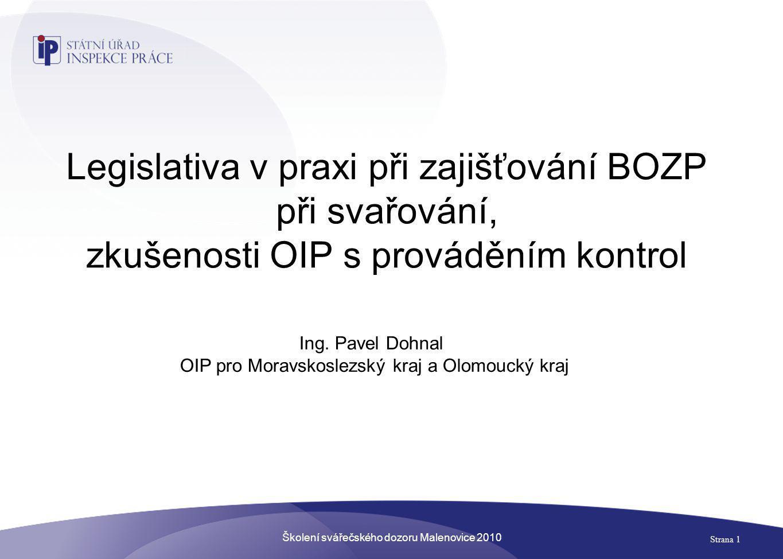 Školení svářečského dozoru Malenovice 2010 Strana 2 MINISTERSTVO PRÁCE A SOCIÁLNÍCH VĚCÍ (MPSV - Dr.