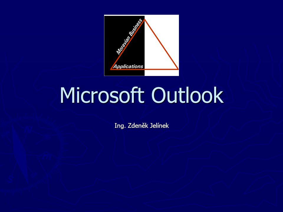 Microsoft Outlook Ing. Zdeněk Jelínek