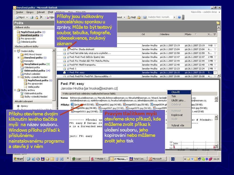"""Standardní pohled – složka """"Doručená pošta"""" """"Pole"""" Přílohu otevřeme dvojím kliknutím levého tlačítka myši na název souboru. Windows přílohu přiřadí k"""