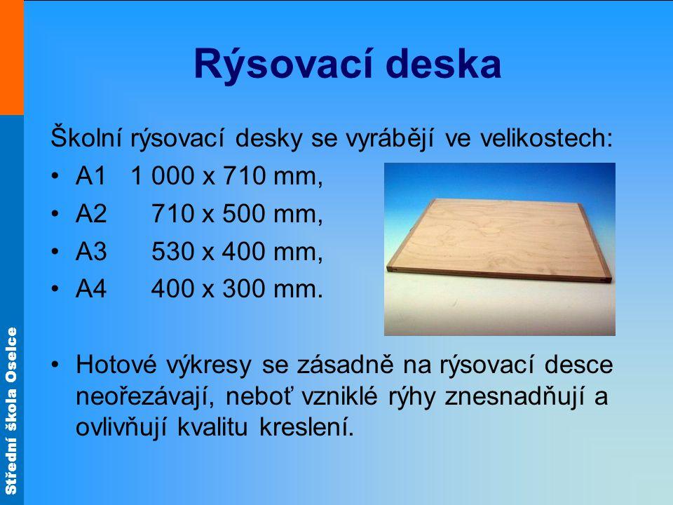 Rýsovací deska Školní rýsovací desky se vyrábějí ve velikostech: •A1 1 000 x 710 mm, •A2 710 x 500 mm, •A3 530 x 400 mm, •A4 400 x 300 mm. •Hotové výk