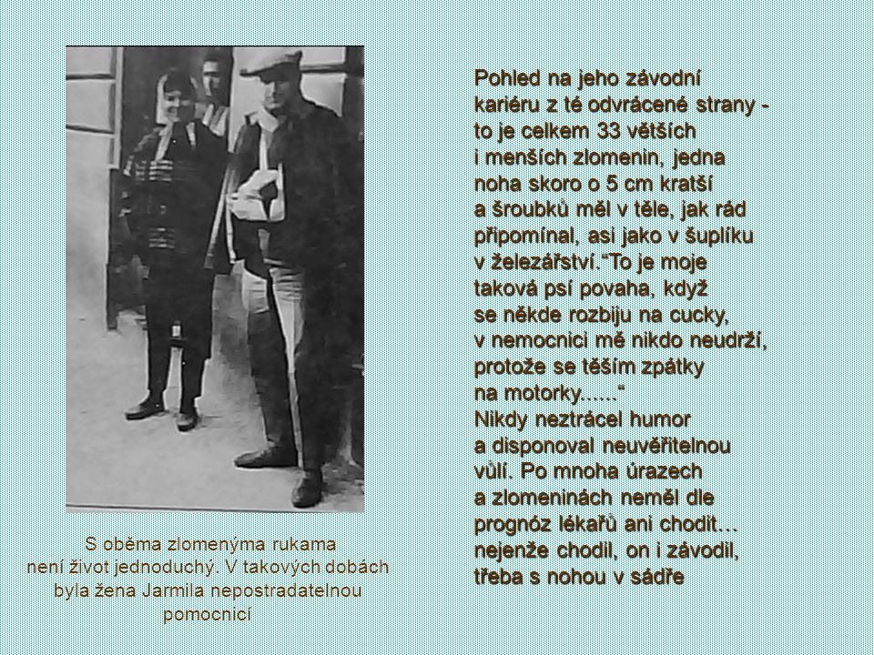 """František Šťastný: """"Tak jako jsem měl svoje motocykly v Jawě, který pro mě a na mý tělo dělali, tak jsem měl i ve vojenský nemocnici ve Střešovicích s"""