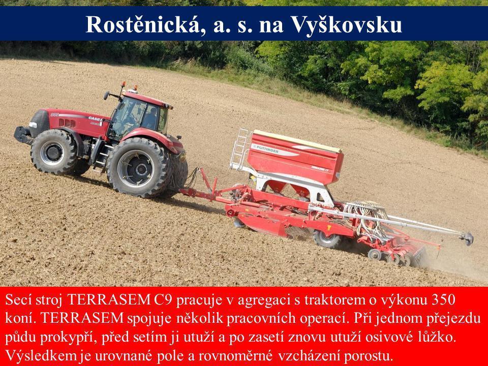 Seite 10Freitag, 20. Juni 2014 Alois Pöttinger Maschinenfabrik GmbH Secí stroj TERRASEM C9 pracuje v agregaci s traktorem o výkonu 350 koní. TERRASEM